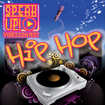 Speak Up Contest: Hip Hop channel