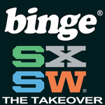 Binge 2013 South by Southwest channel